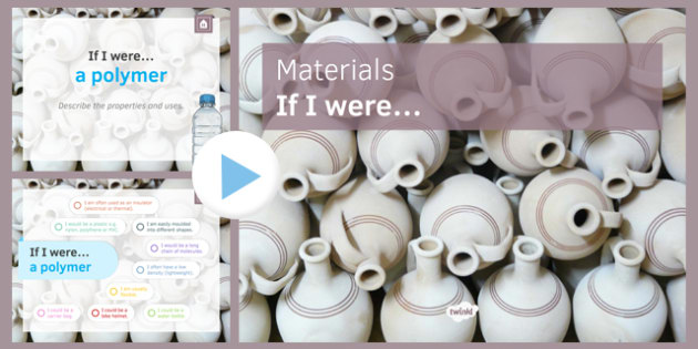 KS3 Materials If I were... PowerPoint