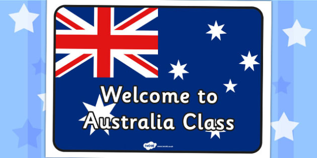 Welcome to Australia Class Sign - signs, labels,  geography
