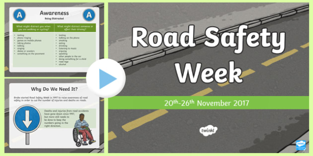 Road Safety Week 2017 PowerPoint