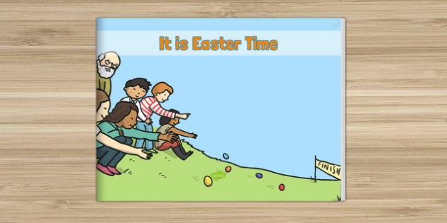 It Is Easter Time EYFS Story eBook - EYFS, KS1, Early Years, festival, celebration, Understanding the World, Literacy, Christianity
