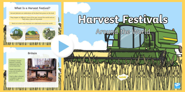 Harvest Festivals Around The World PowerPoint - powerpoint, information powerpoint, harvest festivals around the world, harvest festivals, harvet