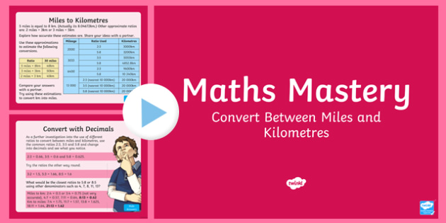 Year 6 Measurement Convert Between Miles and Kilometres Maths Mastery Activities PowerPoint