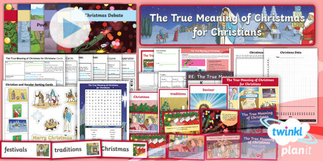 RE: The True Meaning of Christmas for Christians Year 5 Unit Pack
