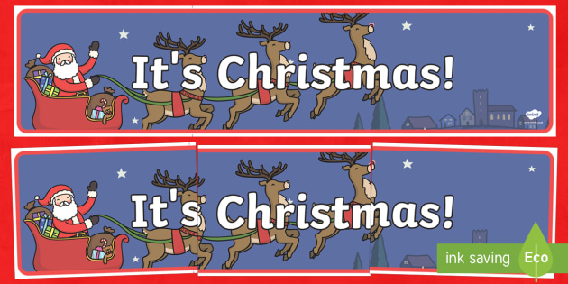 It's Christmas! Banner - Christmas, Nativity, Jesus, xmas, Xmas, Father Christmas, Santa