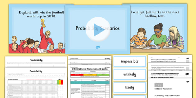 CfE Numeracy and Mathematics – First Level – Information Handling – Ideas of Chance and Uncertainty Resource Pack