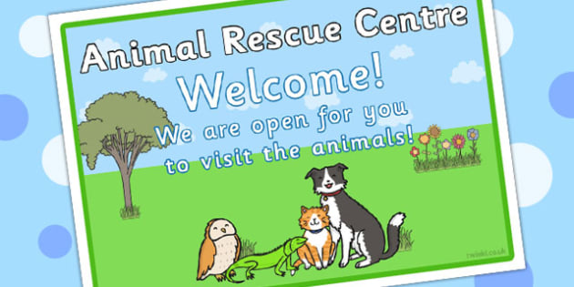 Animal Rescue Centre Role Play Open Sign - animals, props, signs