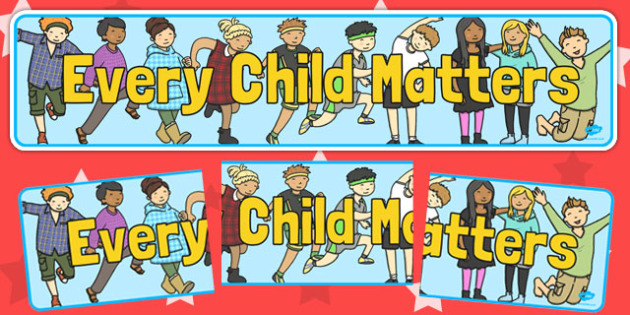 Every Child Matters Display Banner - display, banner, matters