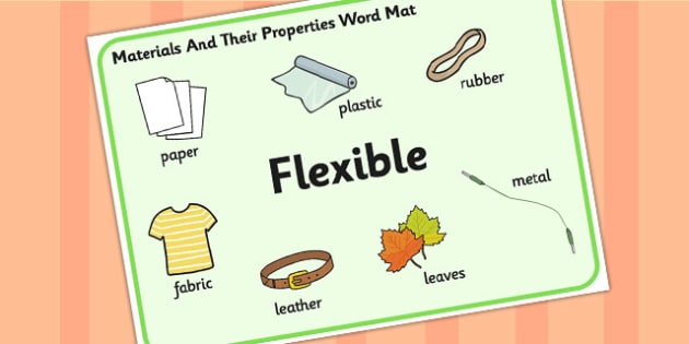 Materials And Their Properties Flexible Materials Word Mat - materials, properties