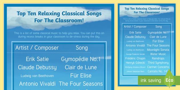 Top Ten Relaxing Classical Songs Poster A2 - Teacher De-Stress Pack, music, de-stress, relax.