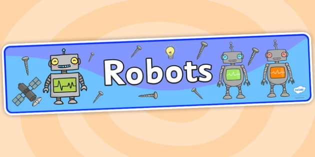 Robots Topic Display Banner - robots, topic, robots topic, display banner, banner for display, banner, header, display header, header for display, display