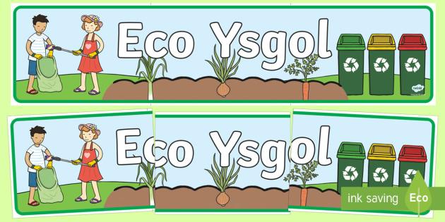 Baner Arddangosfa Eco Ysgol