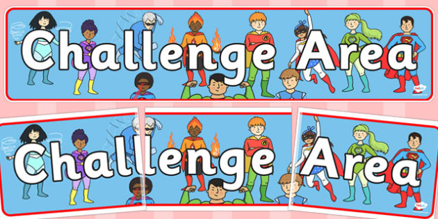 Challenge Area Pack Display Banner - Challenge, gifted and talented, Area Signs, challenges, challenge resources, Banner, Foundation Stage Area Signs, Classroom labels, Area labels, Area Signs, Classroom Areas, Poster, Display, Areas
