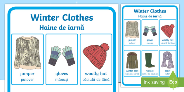 Winter Clothes Vocabulary Display Poster English/Romanian - Winter Clothes Vocabulary Poster - winter clothes, vocabulary poster, winter, EAL