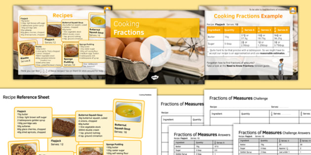 Cooking Fractions - maths, KS 3, fractions, fractions of amounts, ratio, proportion, approximation, functional skills, secondary