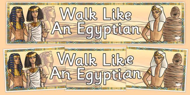 Walk Like An Egyptian Display Banner - walk, like, egyptian, display banner, display