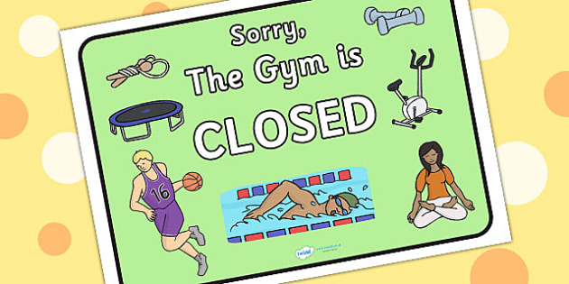 Gym Role Play Closed Sign - roleplay, health, signs, props, PE