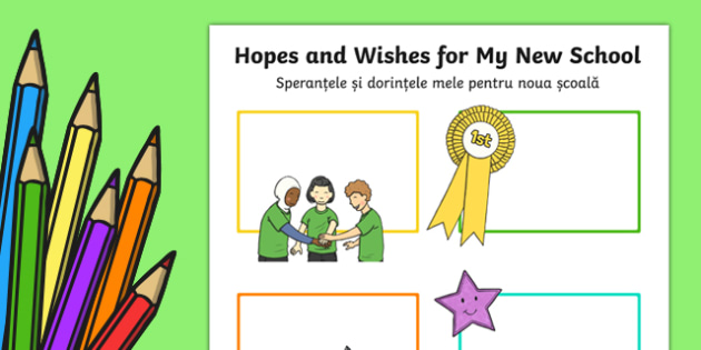 Hopes and Wishes for My New School Primary SEN Worksheet / Activity Sheet Romanian Translation - romanian, Transition, New School, Hopes and Aspirations, Self Esteem, Target Setting, year 6, comprehensive, secondary, worksheet