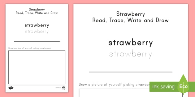 Strawberry Read, Trace, Write and Draw Worksheet / Activity Sheet - strawberries, strawberry plants, strawberry farming, strawberry picking, worksheet, strawberry plant