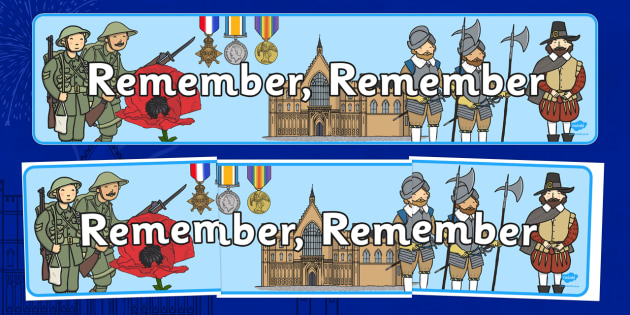Remember, Remember, Remembrance Day, Gun Powder Plot Themed Display Banner November Topics - banner