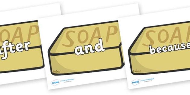Connectives on Soap - Connectives, VCOP, connective resources, connectives display words, connective displays