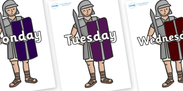 Days of the Week on Roman Soldiers - Days of the Week, Weeks poster, week, display, poster, frieze, Days, Day, Monday, Tuesday, Wednesday, Thursday, Friday, Saturday, Sunday