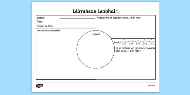Léirmheas Leabhair Book Review Worksheet Gaeilge - irish, gaeilge, book review, book review sheet, writing a book review, book review template, book review writing frame, ks2 literacy, reading