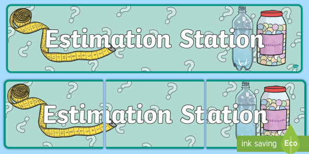 Estimation Station Display Banner - estimation station, display banner, display, banner, estimation, station