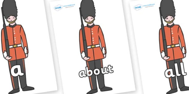 100 High Frequency Words on Royal Guards - High frequency words, hfw, DfES Letters and Sounds, Letters and Sounds, display words