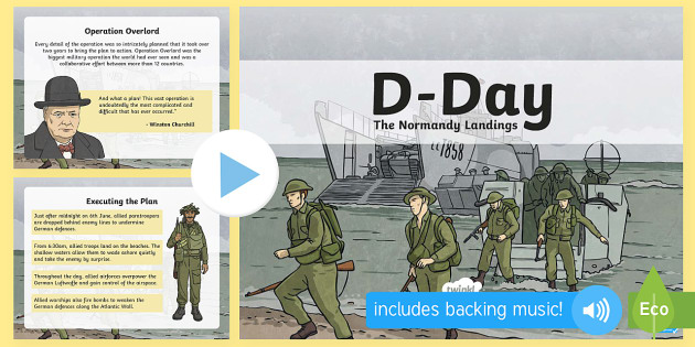 D-Day PowerPoint - D day, ww2, d-day, churchill, second world war, world war two, normandy beaches, operation overlord