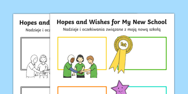 Hopes and Wishes for My New School Primary SEN Activity Sheet Polish Translation - polish, Transition, New School, Hopes and Aspirations, Self Esteem, Target Setting, year 6, comprehensive, secondary, worksheet