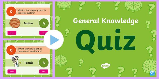 General Knowledge Quiz For Kids Powerpoint Teacher Made