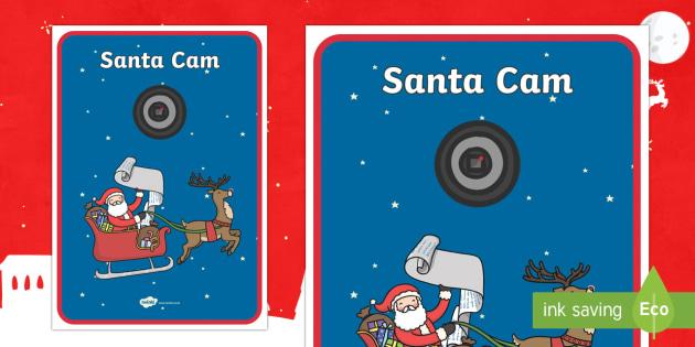 Santa Cam Display Poster - Christmas, Nativity, Jesus, xmas, Xmas, Father Christmas, Santa, St Nic, Saint Nicholas, traditions,