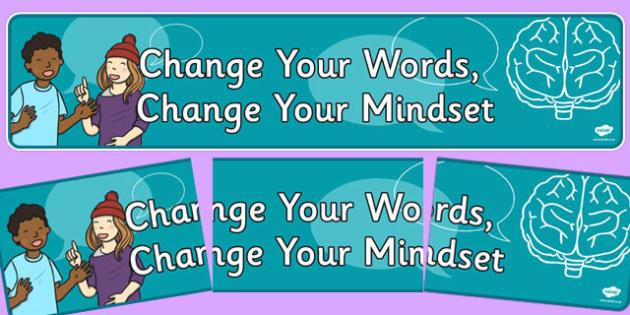 Change Your Words, Change Your Mindset Display Banner - change, words, mindset, display