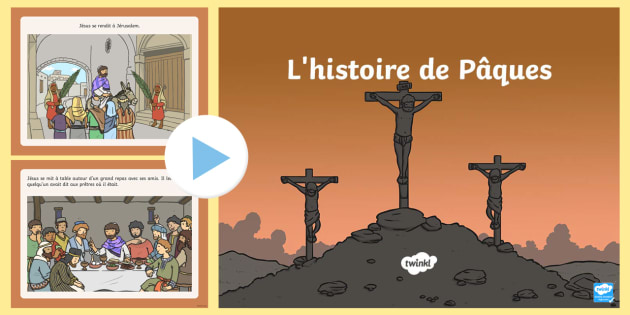 The Easter Story PowerPoint French - french, powerpoint, power point, interactive, the easter story, easter, the easter story presentation, the easter story powerpoint presentation, easter powerpoint presentation, powerpoint presentation, presentatio