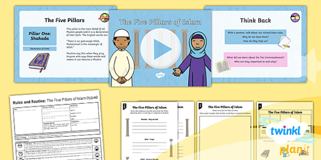 The Five Pillars of Islam Year 2 Lesson Pack 4 - Twinkl Resource