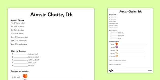 Activity Sheet Aimsir Chaite Ith - gaeilge, verbs, briathar, ith, eating, d'ith, worksheet, irish, activity, test, assessment, bia, food