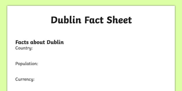 Dublin Factsheet Writing Template  Dublin Dublin Fact Sheet