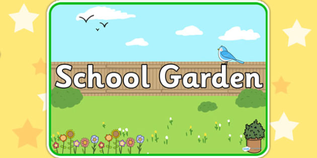 School Garden Sign - garden, gardening, labels, signs, areas