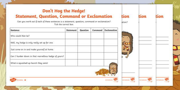 Don't Hog the Hedge! Statement, Question, Exclamation, Command