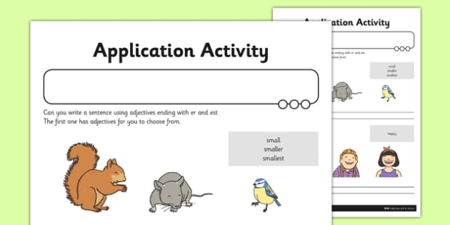 Adjectives with er and est Application Worksheet / Activity