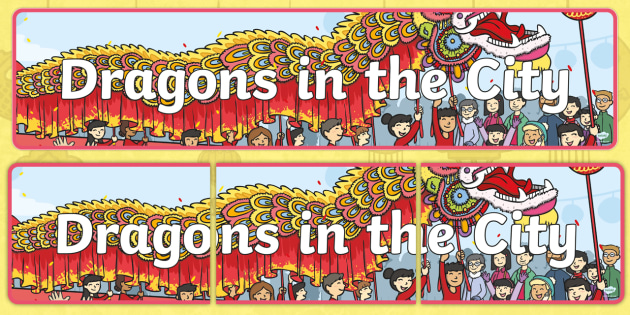 dragons in the city display banner chinese new year heading classroom environment