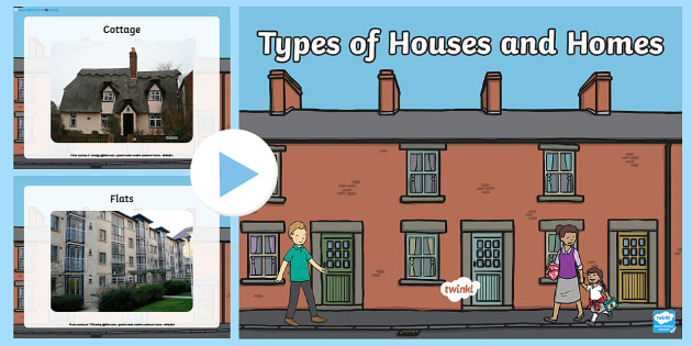 Types of Houses and Homes PowerPoint - house, home, building, semi, detached, flats,