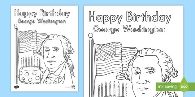 Presidents Day Happy Birthday George Washington Coloring Sheet