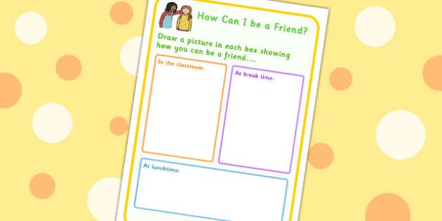 How Can I Be A Friend? Drawing Activity Sheet - friendship, SEN