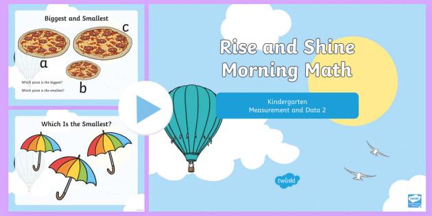 Rise and Shine Kindergarten Morning Math Measurement and Data 2 PowerPoint - Kindergarten Math, Measurement and Data, Biggest, Smallest, Heaviest, Lightest, Morning Work