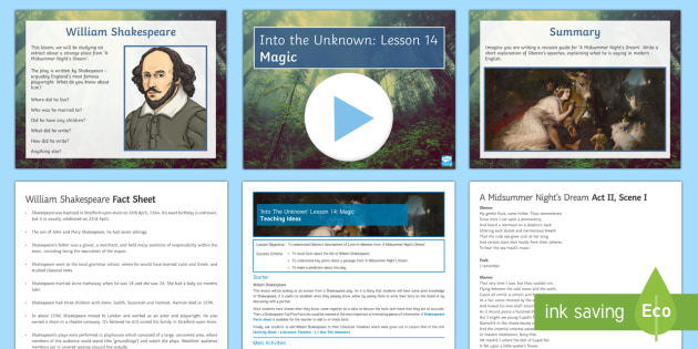 Into The Unknown Lesson Pack 14 - Into The Unknown, Shakespeare, A Midsummer Night's Dream, Oberon, Titannia, Love-in-idleness.