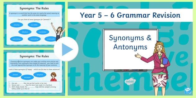 Year 5-6 Grammar Revision Guide and Quick Quiz Synonyms and
