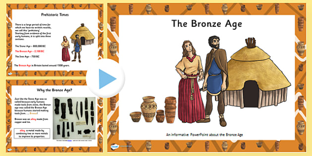 Introduction to the Bronze Age PowerPoint - bronze age, history