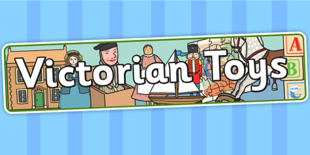 Victorian Toys Display Banner - victorian, toys, banner, display