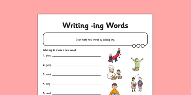 Writing -ing Words Application Worksheet / Activity Sheet - GPS, verb, grammar, spelling, worksheet